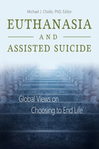 Euthanasia and Assisted Suicide, ed. , v.
