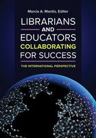 Librarians and Educators Collaborating for Success, ed. , v.