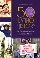 50 Events That Shaped Latino History
