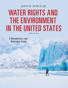 Water Rights and the Environment in the United States, ed. , v.