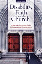 Disability, Faith, and the Church, ed. , v.