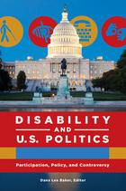 Disability and U.S. Politics, ed. , v.