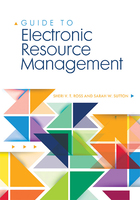 Guide to Electronic Resource Management, ed. , v.