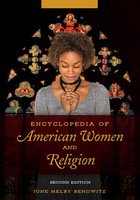 Encyclopedia of American Women and Religion, ed. 2, v.