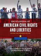 Encyclopedia of American Civil Rights and Liberties, Revised and Expanded, ed. 2, v.
