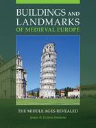 Buildings and Landmarks of Medieval Europe, ed. , v.