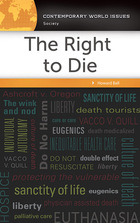 The Right to Die, ed. , v.
