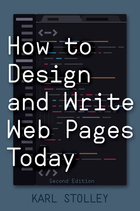How to Design and Write Web Pages Today, ed. 2