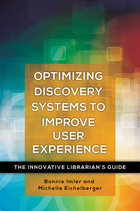 Optimizing Discovery Systems to Improve User Experience, ed. , v.