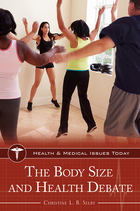 The Body Size and Health Debate, ed. , v.