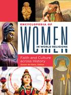 Encyclopedia of Women in World Religions, ed. , v.