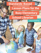 Standards-Based Lesson Plans for the Busy Elementary School Librarian, ed. , v.