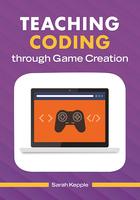 Teaching Coding through Game Creation, ed. , v.