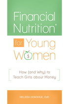 Financial Nutrition® for Young Women, ed. , v.