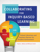 Collaborating for Inquiry-Based Learning, ed. 2, v.