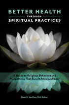 Better Health through Spiritual Practices, ed. , v.