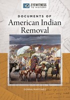 Documents of American Indian Removal, ed. , v.