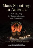 Mass Shootings in America, ed. , v.