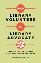 From Library Volunteer to Library Advocate, ed. , v.