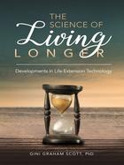 The Science of Living Longer