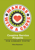 Makers with a Cause, ed. , v.