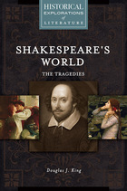Shakespeare's World: The Tragedies, ed. , v.