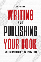 Writing and Publishing Your Book