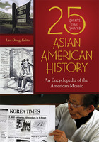 25 Events That Shaped Asian American History, ed. , v.