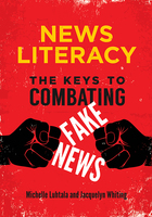 News Literacy, ed. , v.