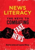 News Literacy, ed. , v.