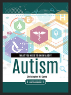 What You Need to Know about Autism