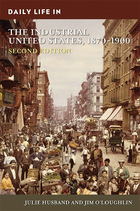 Daily Life in the Industrial United States, 1870-1900, ed. 2, v.