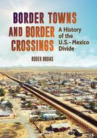 Border Towns and Border Crossings, ed. , v.