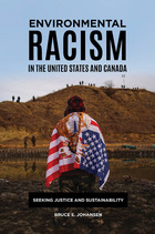 Environmental Racism in the United States and Canada, ed. , v.