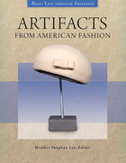 Artifacts from American Fashion, ed. , v.