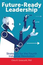 Future-Ready Leadership, ed. , v.