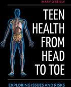 Teen Health from Head to Toe, ed. , v.