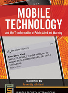 Mobile Technology and the Transformation of Public Alert and Warning, ed. , v.