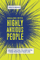 Dealing with Highly Anxious People, ed. , v.