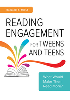 Reading Engagement for Tweens and Teens, ed. , v.