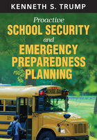 Proactive School Security and Emergency Preparedness Planning, ed. , v.