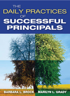 The Daily Practices of Successful Principals, ed. , v.