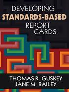 Developing Standards-Based Report Cards, ed. , v.