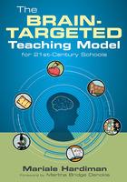 The Brain-Targeted Teaching Model for 21st-Century Schools, ed. , v.