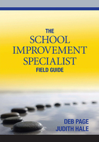 The School Improvement Specialist Field Guide, ed. , v.