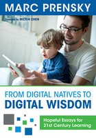 From Digital Natives to Digital Wisdom