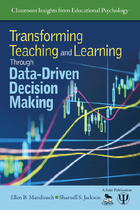 Transforming Teaching and Learning through Data-Driven Decision Making, ed. , v.