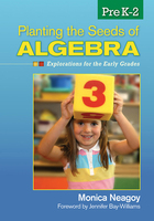 Planting the Seeds of Algebra, PreK–2, ed. , v.