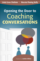 Opening the Door to Coaching Conversations, ed. , v.