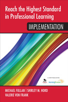 Reach the Highest Standard in Professional Learning: Implementation, ed. , v.